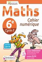 Cahier numérique iParcours Maths - 6ème Cycle 3 - Enseignant et élève - Clé USB (éd. 2019)