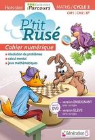 Cahier numérique iParcours P'tit Rusé Hors-Série Maths - CM1 CM2 6e Cycle 3 - Enseignant et élève - Site (éd. 2018)
