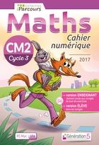 Cahier numérique iParcours Maths - CM2 Cycle 3 - Enseignant et élève - Site (éd. 2017)
