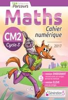 Cahier numérique iParcours Maths - CM2 Cycle 3 - Enseignant et élève - Clé USB (éd. 2017)