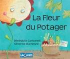 Fleur du potager (La) - Le kit