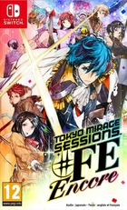 Tokyo Mirage Sessions : #FE Encore