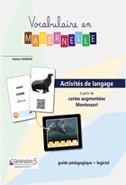 Vocabulaire en maternelle - Dossier pédagogique (classeur + 104 cartes augmentées