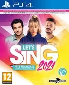 Let's Sing 2021 : Hits Français et Internationaux