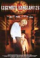 DVD L�gendes sanglantes