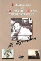 Les maîtres de l'animation russe  : Youri Norstein | Youri Norstein
