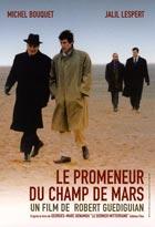 Promeneur du champs de mars (Le ) | Guédiguian, Robert. Réalisateur