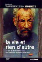 Vie et rien d'autre (La) | Tavernier, Bertrand (1941-....). Réalisateur