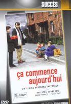 Ca commence aujourd'hui | Tavernier, Bertrand (1941-....). Réalisateur