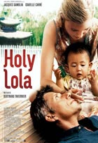 Holy Lola | Tavernier, Bertrand (1941-....). Réalisateur