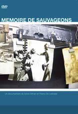 Mémoire de sauvageons | Gilman, Sylvie. Monteur