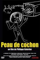 Peau de cochon   Katerine (1968-....). Réalisateur