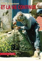 Et la vie continue  | Abbas Kiarostami (1940-2016)