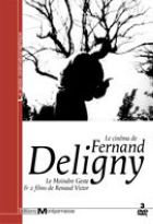 Cinéma de Fernand Deligny (Le)