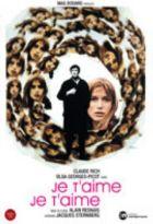 Je t'aime, je t'aime | Resnais, Alain (1922-2014). Dialoguiste