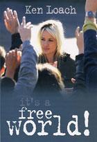 It's a free world | Loach, Ken. Réalisateur