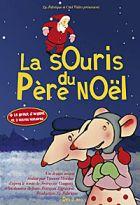 Souris du Père Noël (La ) | Monluc, Vincent. Réalisateur