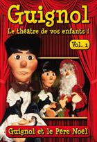 Achat DVD Guignol - Vol. 1 - Guignol et le P�re No�l