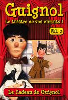 Achat DVD Guignol - Vol. 2 - Le Cadeau de Guignol