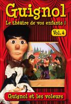 Achat DVD Guignol - Vol. 4 - Guignol et les voleurs