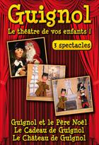 Achat DVD Guignol - 3 spectacles - Coffret 1