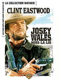 Josey Wales hors-la-loi  | Clint Eastwood (1930-....)