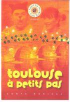 Toulouse à petits pas