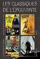 Achat DVD Classiques de l'�pouvante (Les) - Docteur Jekyll et M. Hyde + Nosferatu + Le Fant�me de l'Op�ra + Faust, une l�gende allemande