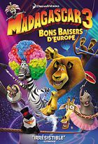 Madagascar 3 : bons baisers d'Europe | Darnell, Eric. Dialoguiste