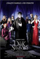 Dark shadows   Tim Burton (1958-....). Metteur en scène ou réalisateur