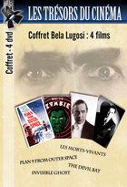 Achat DVD Coffret Bela Lugosi  - Plan 9 from Outer Space + Les Morts-vivants + The Devil bat + Invisible Ghost