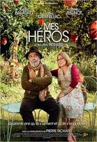Mes Héros. DVD / Eric Besnard, réal.   Besnard, Eric. Monteur. Scénariste