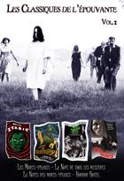 Achat DVD Classiques de l'�pouvante (Les) - Les Morts-vivants + La Nuit de tous les myst�res + Horror Hotel + La Nuit des morts-vivants  - Vol. 2