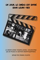 Achat DVD Un jour, le cin�ma est entr� dans leurs vies