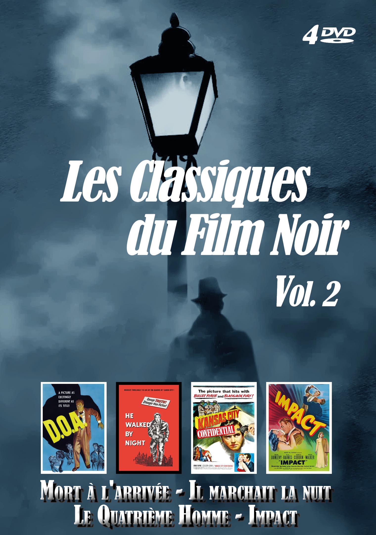 Achat DVD Les Classiques du Film Noir - Vol. 2 - Mort � l'arriv�e + Il marchait la nuit + Le Quatri�me Homme + Impact