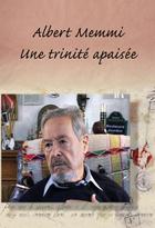 Achat DVD Albert Memmi  - Une trinit� apais�e