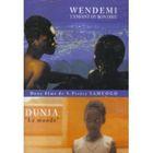 Wendeni ,l'enfant du bon dieu / Dunia