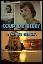 Achat DVD Coup de blues � Janice DeRosa