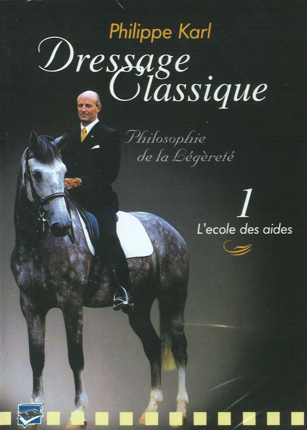 Achat DVD Dressage Classique : Philippe Karl - Vol 1