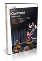 Chat perché, opéra rural