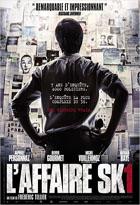 Affaire SK1 (L')