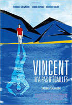Vincent n'a pas d'�cailles
