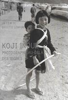 Koji Inoue, photographe au delà des signes