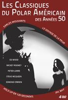 Achat DVD Classiques du Polar Am�ricain des ann�es 50 (Les) - Hold-up en 120 secondes + Sables Mouvants + Le voyage de la peur + Jail Bait