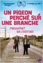 DVD Un Pigeon perch� sur une branche philosophait sur l'existence