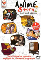Anime story : Le petit guide de la jap'anime