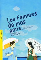 Femmes de mes amis & Lost in the mountains (Les)