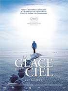 Glace et le Ciel (La) | Jacquet, Luc (1967-....). Réalisateur