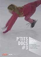P'tits docs #3 |