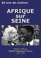 Afrique sur Seine - 60 ans de cinéma